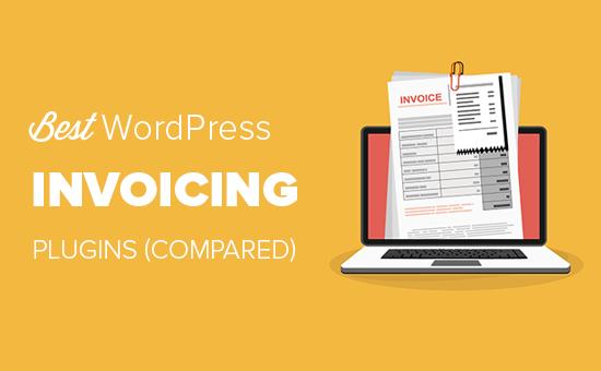 🥇 ▷ 7 bästa WordPress-fakturaplugins jämfört (2020) ✓