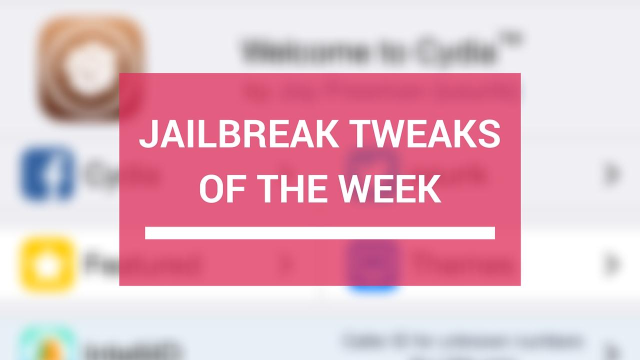 Ajustes de jailbreak da semana