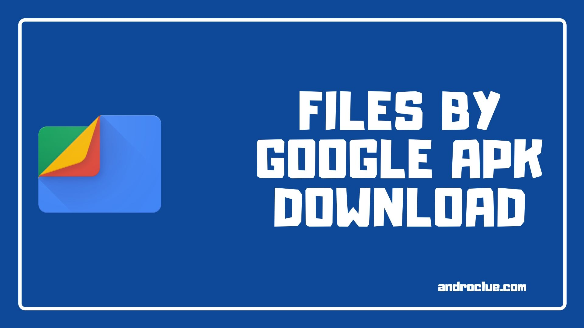 Files by Google Apk Baixe a versão mais recente para Android (Files Go)