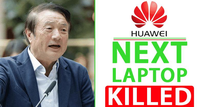 MÁS NOTÍCIAS! Próximo laptop da Huawei morto por proibição dos EUA EUA